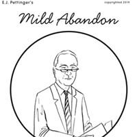Mild Abandon—week of May 9