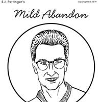 Mild Abandon—week of May 16