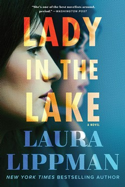 """""""Lady in the Lake""""  by Laura Lippman - SUBMITTED"""
