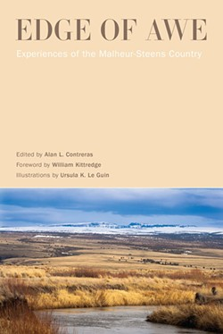 """""""Edge of Awe: Experiences of the Malheur-Steens Country""""  Edited by Alan L. Contreras - SUBMITTED"""