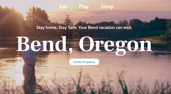 On March 20 Visit Bend changed its homepage to discourage visitors from coming to Bend during the COVID-19 pandemic. - VISIT BEND