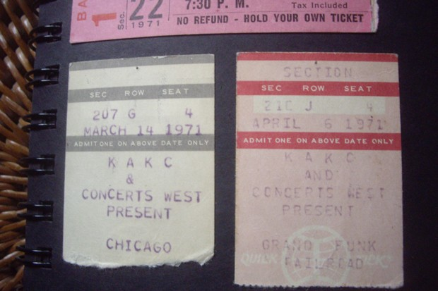 My torn Chicago ticket stub does not include the price; I'm guessing it was in the $7.50 range, a little spendy for the time. And yes, next to it is a ticket stub for Grand Funk Railroad. - RICHARD SITTS
