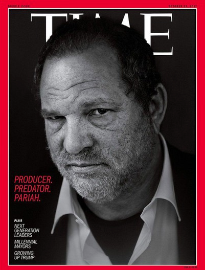TIME MAGAZINE CALLED HARVEY WEINSTEIN A PREDATOR AND PARIAH.