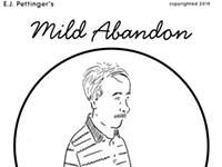 Mild Abandon—week of September 5
