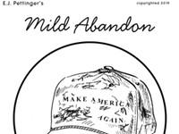 Mild Abandon—Week of January 10