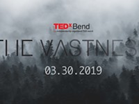 Win 2 tickets to TEDxBend2019: The Vastness on 3/30!
