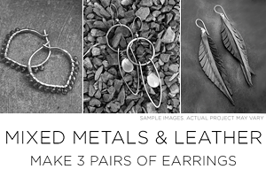 Mixed Metal & Leather Jewelry Workshop