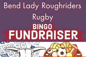 Bingo with Bend Lady Roughriders Rugby