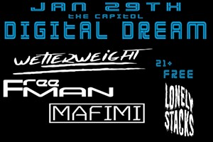 Digital Dream - Freeman, Welterweight, Mafimi and Lonely Stacks