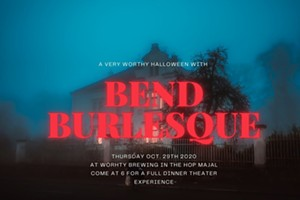 A Very Worthy Halloween with Bend Burlesque