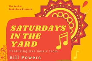 Bunk+Brew Presents: Saturdays in the Yard with Bill Powers