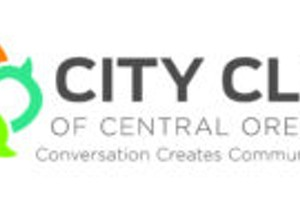 City Club Forum: Nonprofits as an Economic Driver in Central Oregon