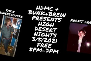 High Desert Nights @ Bunk+Brew - Live Music with Tyson Vandenbroucke + Profit Drama!