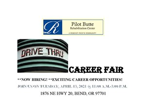 Drive Thru Healthcare Career Fair - Pilot Butte Rehabilitation Center