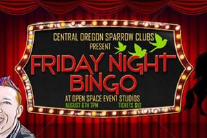 Friday Night Bingo with Sparrow Clubs