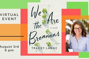 Zoom Author Event: We are the Brennans by Tracey Lange