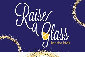 Raise a Glass for the Kids