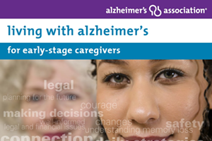 Living with Alzheimer's for Caregivers - Early Stage