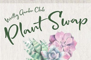 Worthy Garden Club Plant Swap