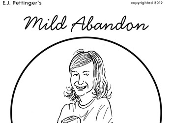 Mild Abandon—week of August 22