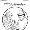Mild Abandon—week of June 6