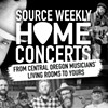 Now Playing: Source Weekly Home Concerts