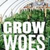 Grow Woes