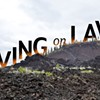 Living on Lava