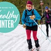 Your Guide To A Healthy Winter