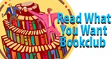 Read What You Want Book Club - Uploaded by MajorMajorx2