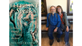 L: ELEPHANT SPEAK book cover; R: Roger Henneous with author Melissa Crandall - Uploaded by Emma Wolf