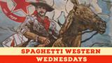 Spaghetti Western Wednesdays - Uploaded by Tracy P.