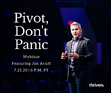 Pivot...Don't Panic with New York Times Bestselling Author, Jon Acuff virtual event on July 21 at 6 p.m. (PT) - Uploaded by TMN Northwest