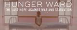Hunger Ward Film - Uploaded by chelseacallicott