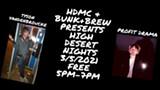 High Desert Nights @ Bunk+Brew - Live Music with Tyson Vandenbroucke + Profit Drama! - Uploaded by BunkandBrew