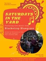 Saturdays in The Yard with Blackstrap Bluegrass - Uploaded by BunkandBrew