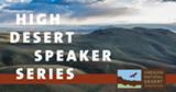 Interested in other 2021 High Desert Speaker Series events? Visit ONDA.org/speakerseries - Uploaded by caelin@onda.org