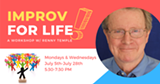Improv For Life: A Workshop with Renny Temple - Uploaded by Open Space  Event Studios