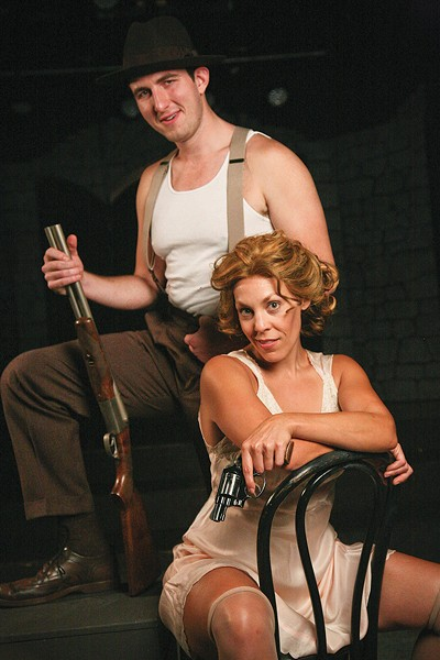 LIVE FAST, DIE YOUNG Taylor Bartolucci is Bonnie and James Bock is Clyde in, yes, 'Bonnie & Clyde.' - ERIC CHAZANKIN