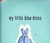 'My Little Blue Dress'