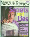 <b>OUTCAST</b> Following the publication of his series in the Mercury News, mainstream media shunned Webb.
