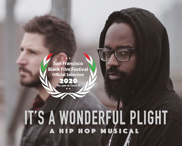 Hip-hop musical 'It's a Wonderful Plight' makes its film fest debut virtually this summer.
