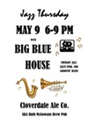 BIG BLUE HOUSE at Ruth McGowan's, MAY 9