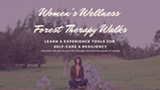 39b7a5e0_women_s_wellness_forest_therapy_walks.png