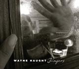 861b732d_waynehaught-fingers_coverbig.jpg