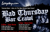 Another bar crawl: Bad Thursday Bar Crawl