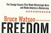 Book review: Bruce Watson's <b><i>Freedom Summer</i></b>