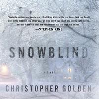 Book review: Christopher Golden's <i>Snowblind</i>
