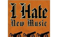 Book review: I Hate New Music