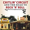 Book review: Preston Lauterbach's <i>The Chitlin' Circuit: And the Road to Rock 'n' Roll </i>